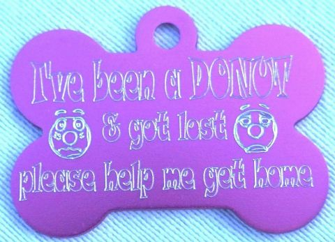 FUNNY DOG TAG I'VE BEEN A DONUT AND GOT LOST 38MM BONE SHAPE PERSONALISED TAG